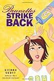 Brunettes Strike Back