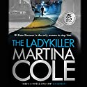 The Ladykiller Audiobook by Martina Cole Narrated by Annie Aldington