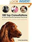 100 Top Consultations in Small Animal...