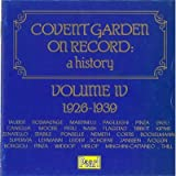 Covent Garden On Record: A History, Vol. 4: 1926-1939