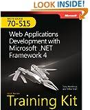 MCTS Self-Paced Training Kit (Exam 70-515): Web Applications Development with Microsoft� .NET Framework 4 (Microsoft Press Training Kit)