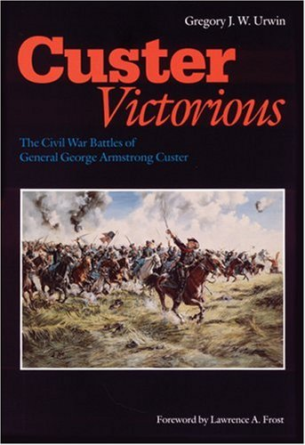The civil war battles of general george armstrong custer