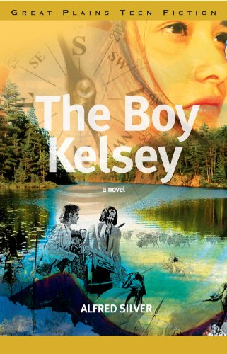The Boy Kelsey (Great Plains Teen Fiction)