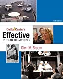 img - for Cutlip and Center's Effective Public Relations (10th Edition) by Broom Glen M. (2008-10-18) Paperback book / textbook / text book