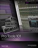 img - for Pro Tools 101: An Introduction to Pro Tools 11 (with DVD) (Avid Learning) book / textbook / text book