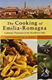 The Cooking of Emilia Romagna: Culinary Treasures from Northern Italy (Hippocrene Cookbook Library)