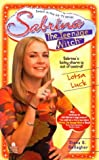 Lotsa Luck Sabrina the Teenage Witch 10 (0671019805) by Gallagher, Diana G.