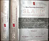 The New Partridge Dictionary of Slang and Unconventional English (Dictionary of Slang and Unconvetional English) (0415212588) by Tom Dalzell