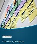 Visualizing Projects (English Edition)
