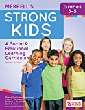 img - for Merrell's Strong Kids_Grades 3-5: A Social and Emotional Learning Curriculum, Second Edition (Strong Kids: a Social & Emotional Learning Curriculum) book / textbook / text book