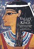Valley of the Kings: The Tombs and the Funerary Temples of Thebes West