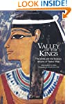 Valley of the Kings: The Tombs and th...