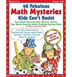 img - for [(40 Fabulous Math Mysteries Kids Can't Resist )] [Author: Martin Lee] [Oct-2001] book / textbook / text book