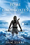 Tome of the Undergates (The Aeons' Gate, Book 1)