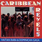 Caribbean Revels - Haitian Rar