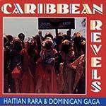 Caribbean Revels - Haitian Rar