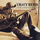 It's About Time - Tracy Byrd