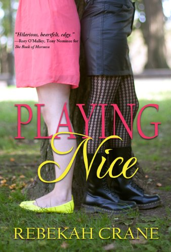 Playing Nice by Rebekah Crane