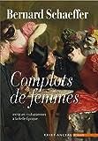 """Afficher """"Complots de femmes"""""""