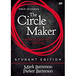 The Circle Maker Student Edition DVD: Praying Circles Around Your Biggest Dreams and Greatest Fears