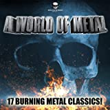 A World Of Metal [Explicit]