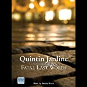 Fatal Last Words | Quintin Jardine