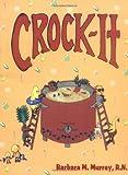 Crock-It (1570720428) by Murray, Barbara