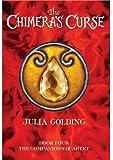 The Chimera's Curse: The Companions Quartet: Book 4
