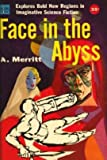 Face in the Abyss (0380018748) by Merritt, Abraham