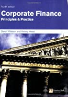 Corporate Finance: Principles & Practice, 4th Edition Front Cover