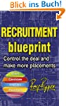 Recruitment Blueprint: Control the de...