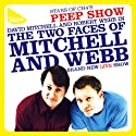 Mitchell & Webb Live  by Robert Webb, David Mitchell Narrated by Robert Webb, David Mitchell