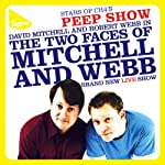 Mitchell & Webb Live | Robert Webb,David Mitchell