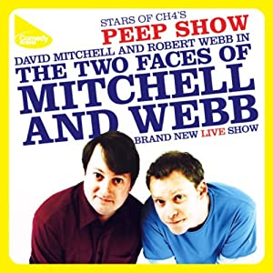 Mitchell & Webb Live | [Robert Webb, David Mitchell]