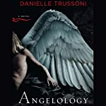 Angelology | Danielle Trussoni