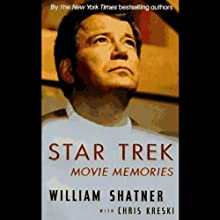 Star Trek Movie Memories (       ABRIDGED) by William Shatner Narrated by William Shatner