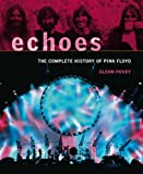 Echoes: The Complete History of