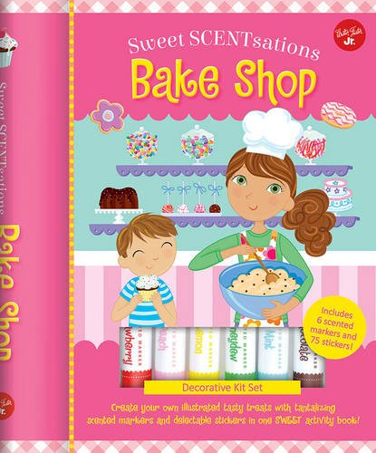 Bake Shop: Create your own illustrated tasty treats with tantalizing scented markers and delectable stickers in one SWEET activity book! - Includes 6 ... markers and 75 stickers! (Sweet SCENTsations) (Bake Stickers compare prices)