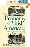 The Economy of British America, 1607-1789 (Published for the Omohundro Institute of Early American History and Culture, Williamsburg, Virginia)