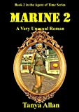 img - for Marine 2: A Very Unusual Roman (The Agent of time) book / textbook / text book