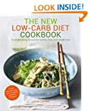 The New Low-Carb Diet Cookbook (From the Founder of Zero Noodles)