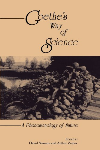 Goethe's Way of Science (Suny Series, Environmental & Architectural Phenomenology)