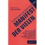 """Manifest der Vielen: Deutschland erfindet sich neuvon """"Hilal Sezgin"""""""