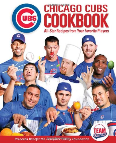 chicago-cubs-cookbook-all-star-recipes-from-your-favorite-players