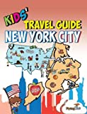 img - for Kids' Travel Guide - New York City: The fun way to discover New York City-especially for kids (Kids' Travel Guide sereis) book / textbook / text book