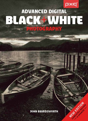 Advanced Digital Black & White Photography