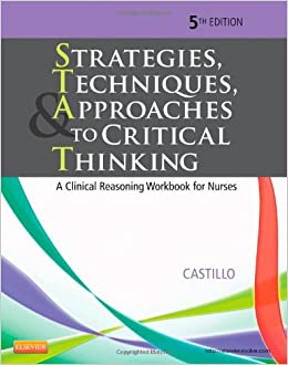 Critical thinking for nurses case study