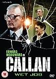 Callan - Wet Job [DVD]