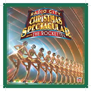 The Rockettes Radio City Christmas Spectacular Starring The Rockettes