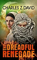 The Dreadful Renegade: A Thrilling Espionage Novel (techno Thriller, Mystery & Suspense Book 2)